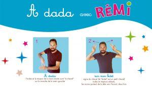 Rémi comptine en langue des signes A dada